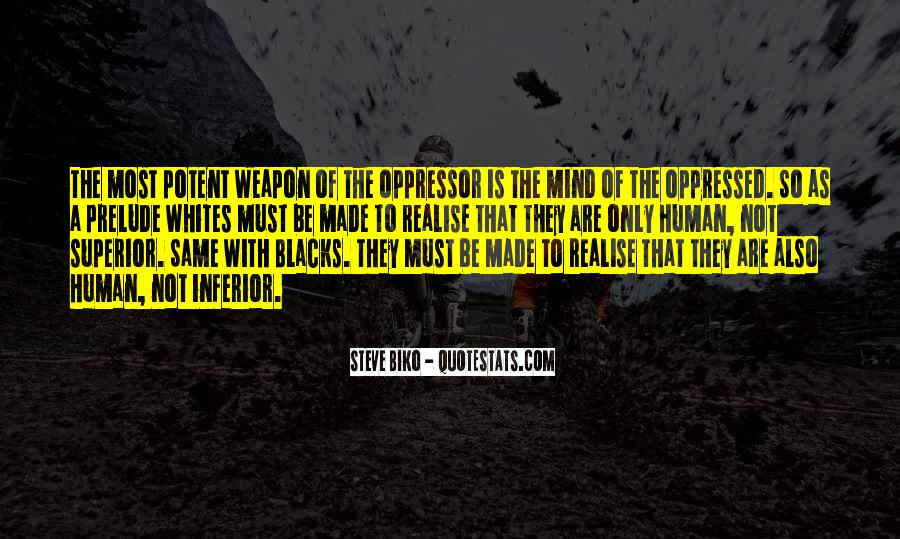 Quotes About Oppressed And Oppressor #1504221