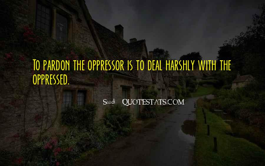 Quotes About Oppressed And Oppressor #1520385