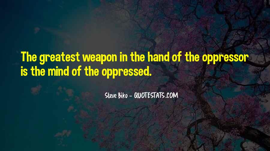 Quotes About Oppressed And Oppressor #214077