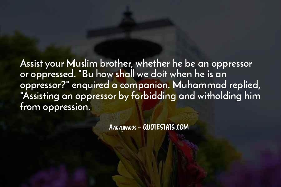 Quotes About Oppressed And Oppressor #251322