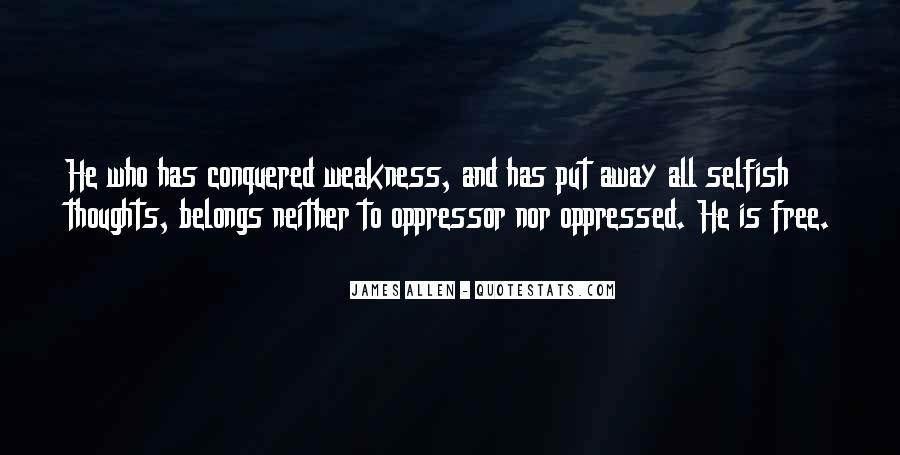 Quotes About Oppressed And Oppressor #761172
