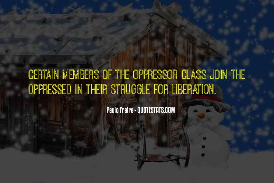 Quotes About Oppressed And Oppressor #790251