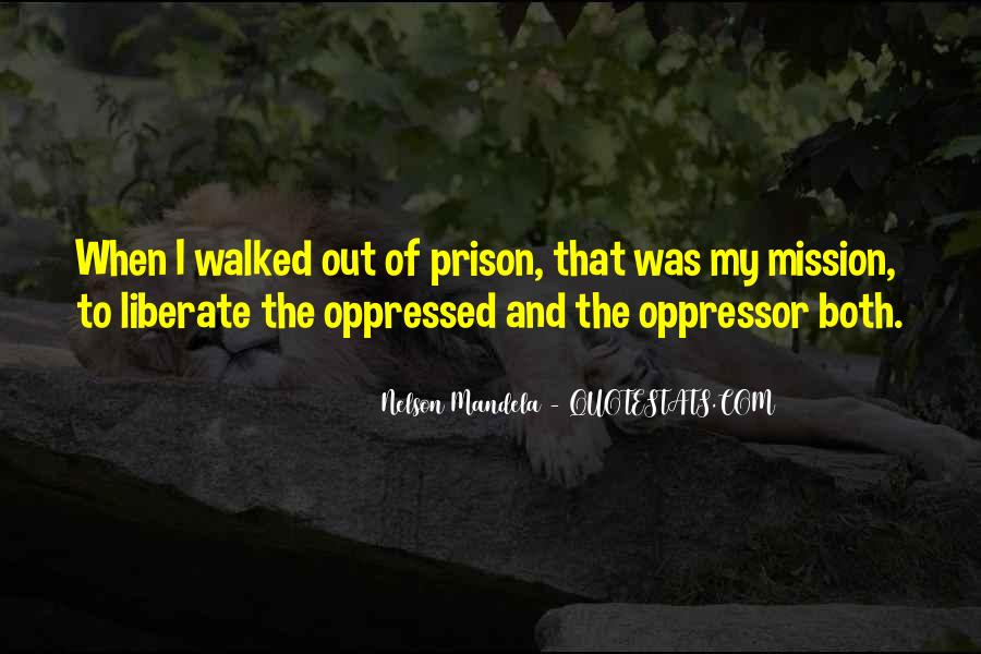 Quotes About Oppressed And Oppressor #799167