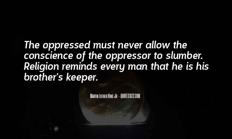 Quotes About Oppressed And Oppressor #94774