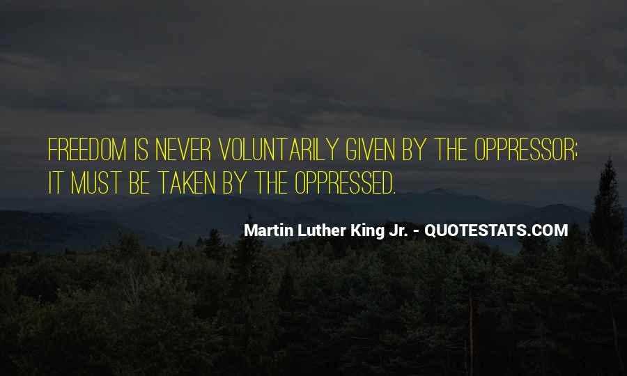 Quotes About Oppressed And Oppressor #988995