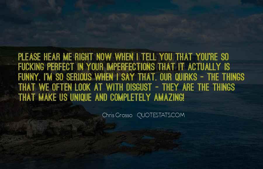 Unique And Amazing Quotes #921932