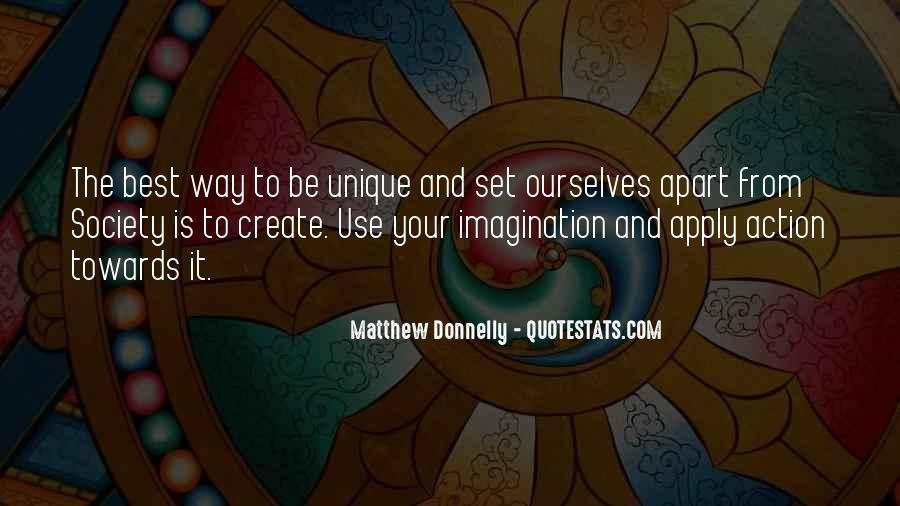 Unique And Creative Quotes #1527561
