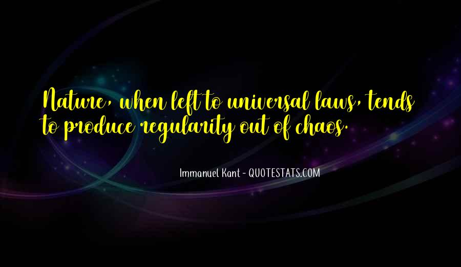 Universal Laws Of Nature Quotes #1191581