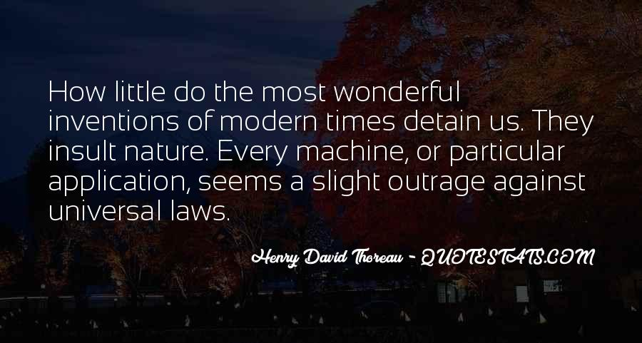 Universal Laws Of Nature Quotes #1610592