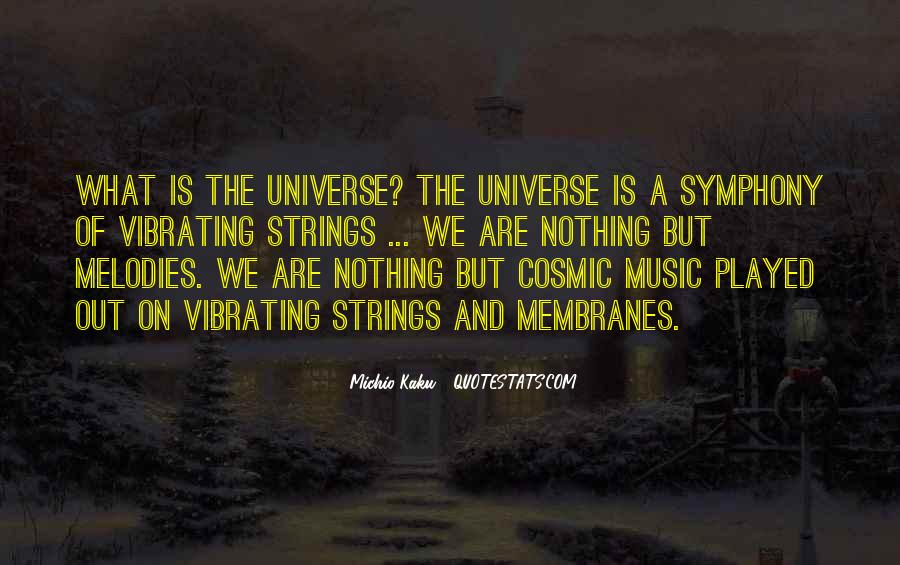 Universe And Music Quotes #1409762