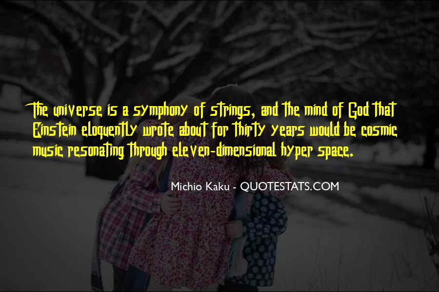 Universe And Music Quotes #1835082