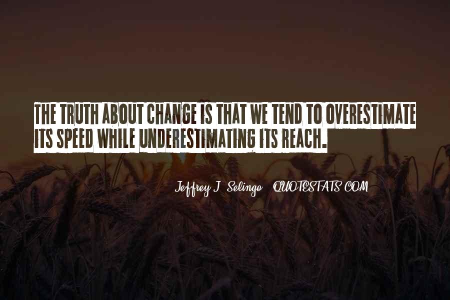 Universe Provides Quotes #1063513