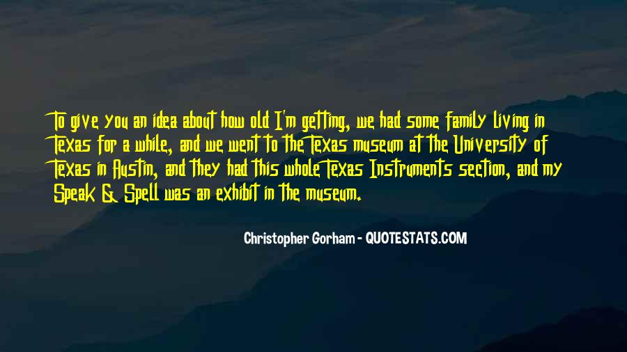 University Of Texas Austin Quotes #1512584