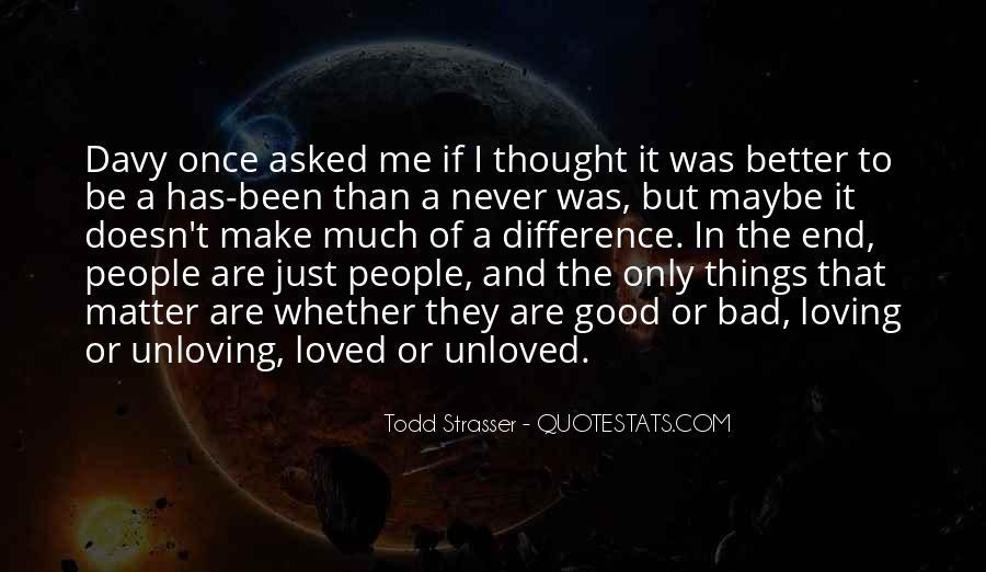 Unloving Quotes #1439166