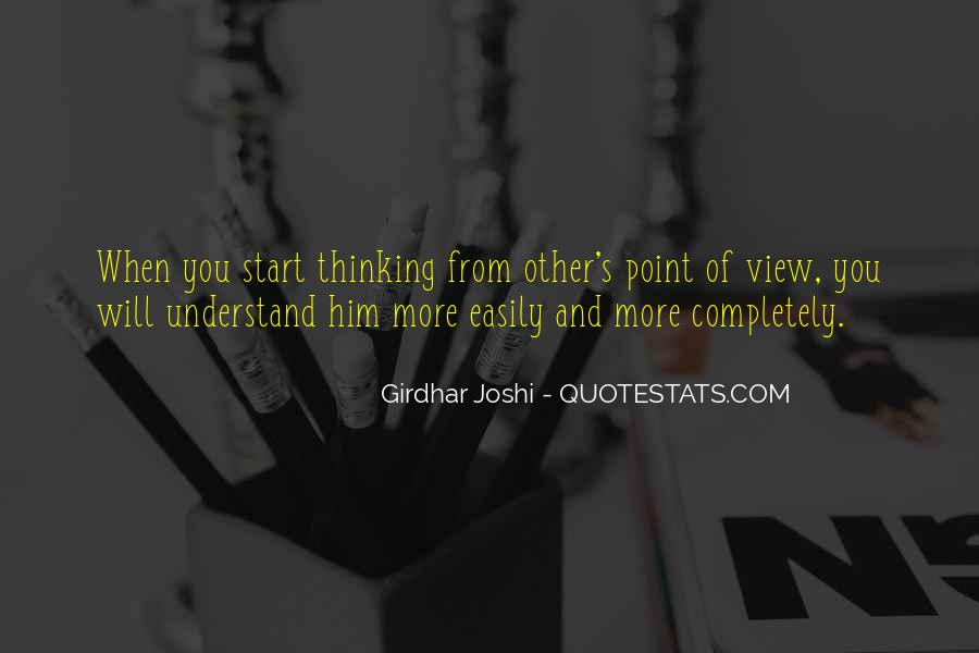 Quotes About Understanding Others Point Of View #441791