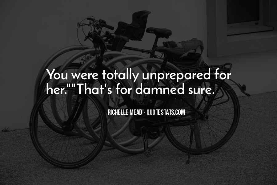 Unprepared Quotes #324928