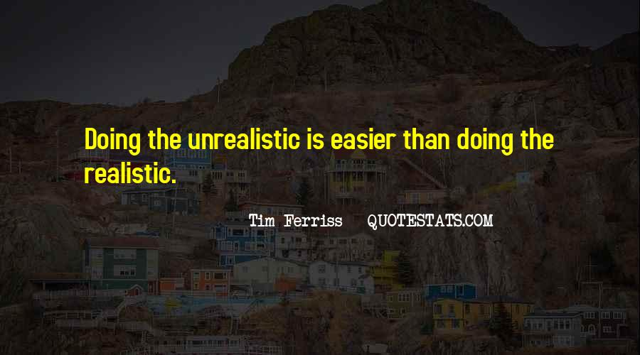 Unrealistic Quotes #232685