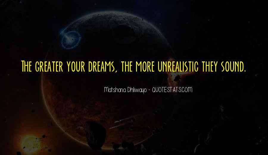 Unrealistic Quotes #259939