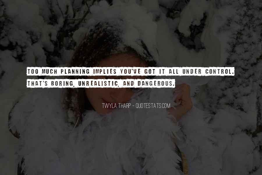 Unrealistic Quotes #390800