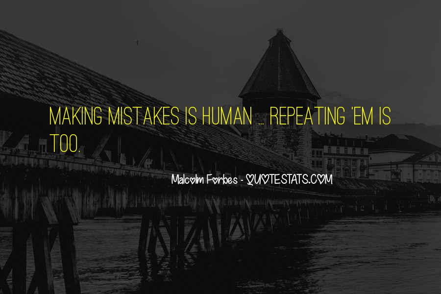 Quotes About Not Repeating Past Mistakes #1178392