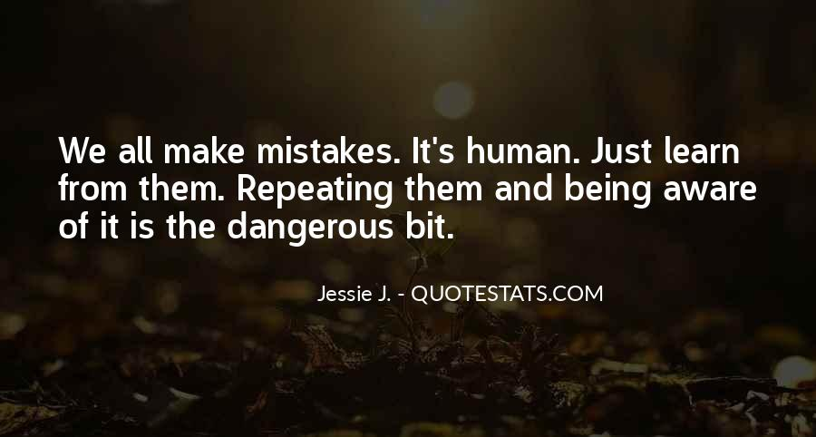 Quotes About Not Repeating Past Mistakes #1244493