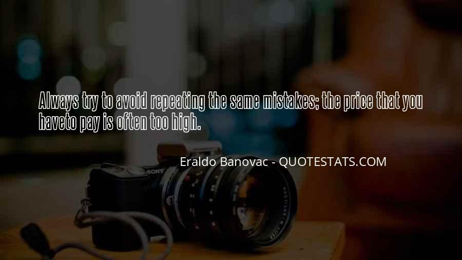 Quotes About Not Repeating Past Mistakes #1330443