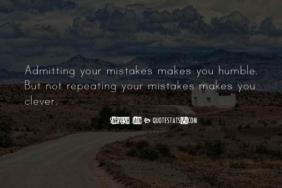 Quotes About Not Repeating Past Mistakes #1363045