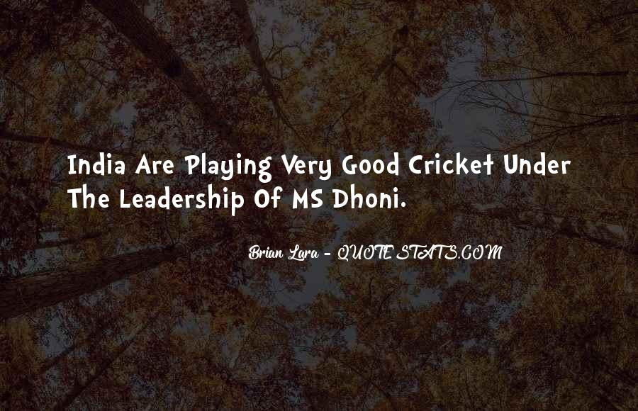 Quotes About Cricket In India #1380101