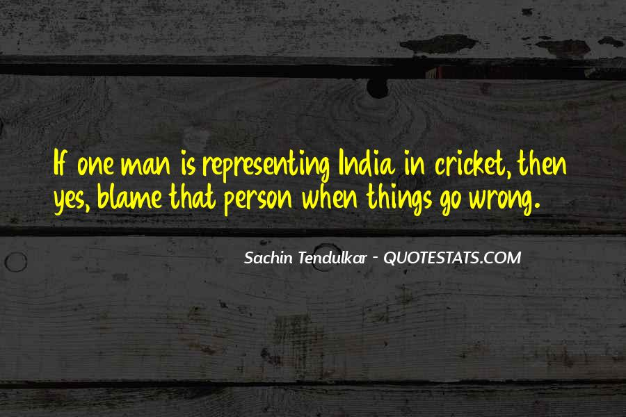 Quotes About Cricket In India #1636328