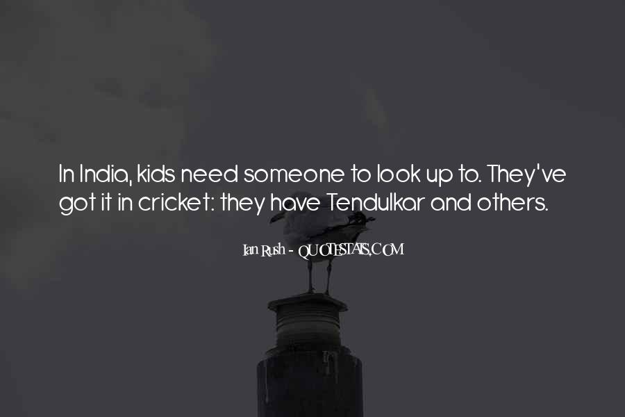 Quotes About Cricket In India #177055