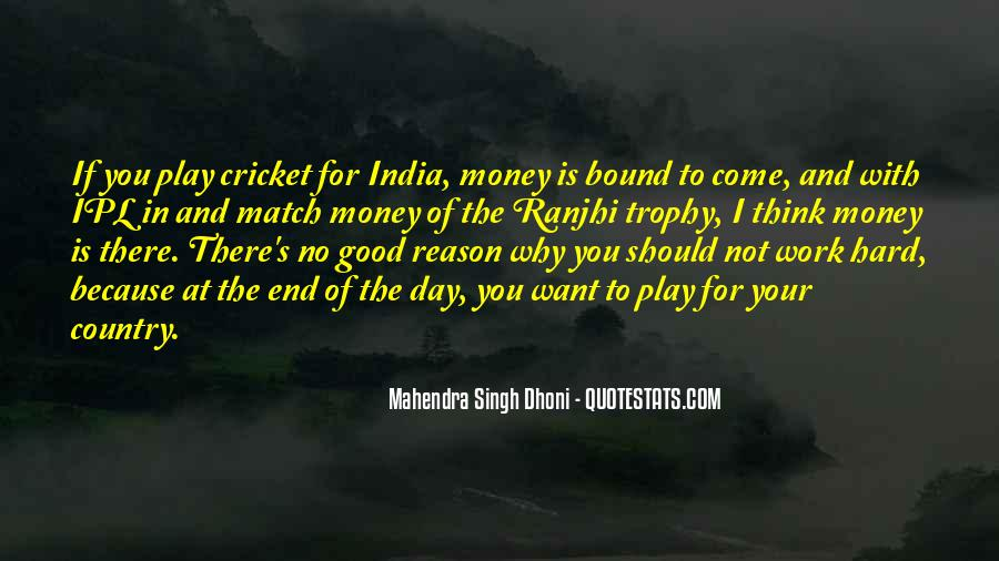 Quotes About Cricket In India #476692