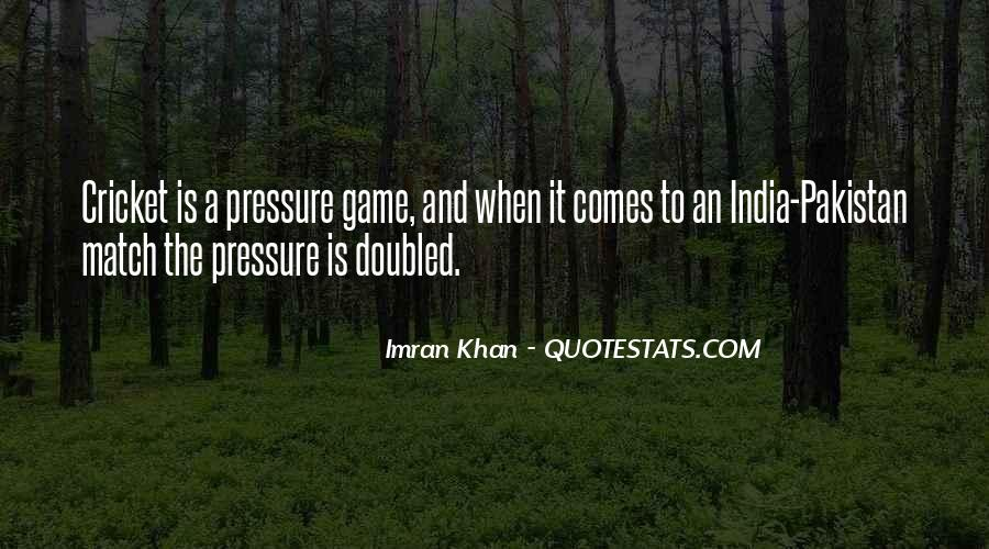 Quotes About Cricket In India #728539