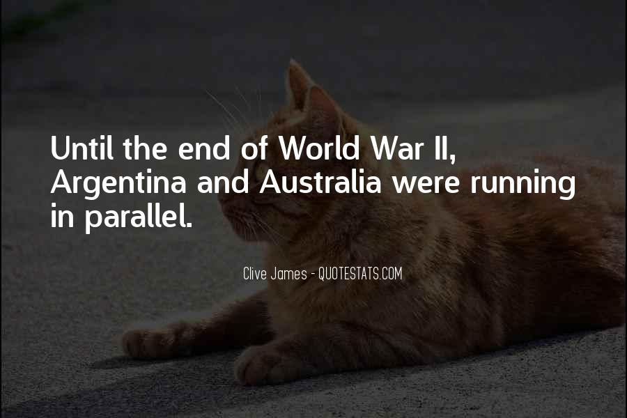 Until The End Of The World Quotes #1415546