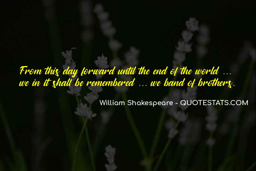 Until The End Of The World Quotes #1478809