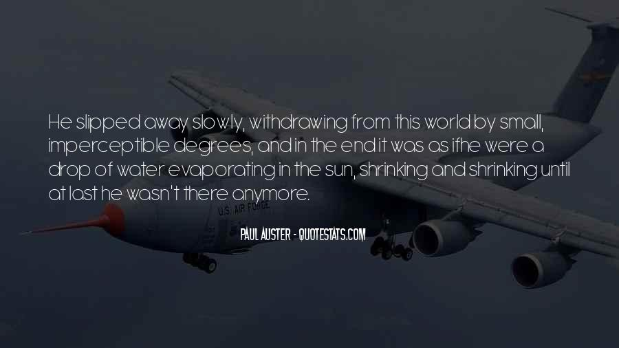 Until The End Of The World Quotes #1564012