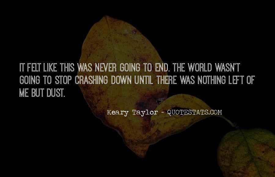 Until The End Of The World Quotes #1831086