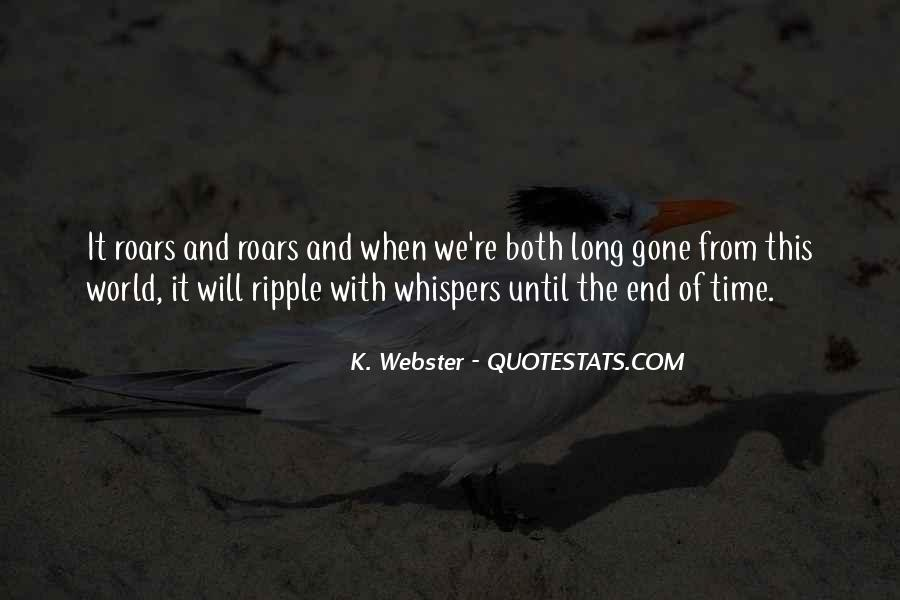Until The End Of The World Quotes #32522