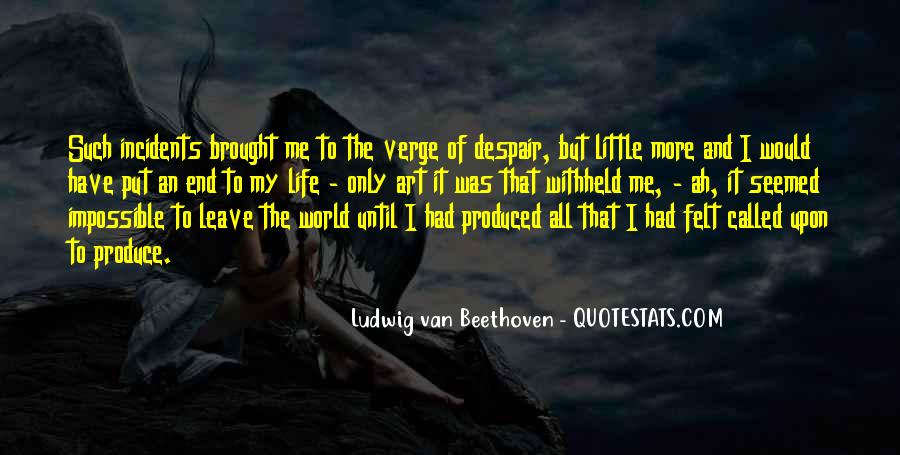 Until The End Of The World Quotes #398401