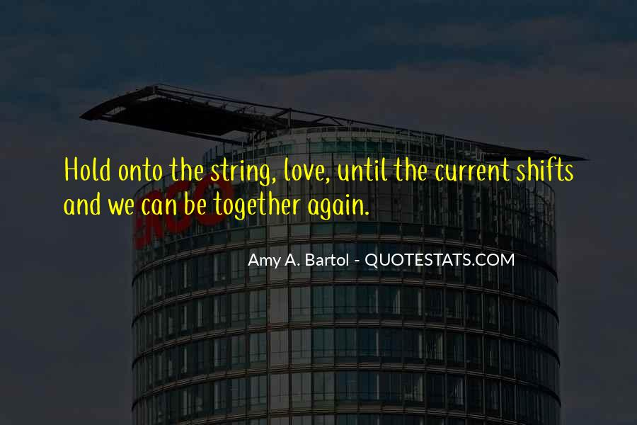 Until We Can Be Together Quotes #856514