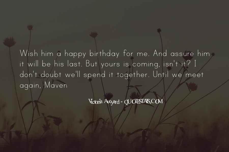 Until We Me Again Quotes #1355318