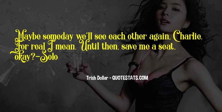Until We Me Again Quotes #189145