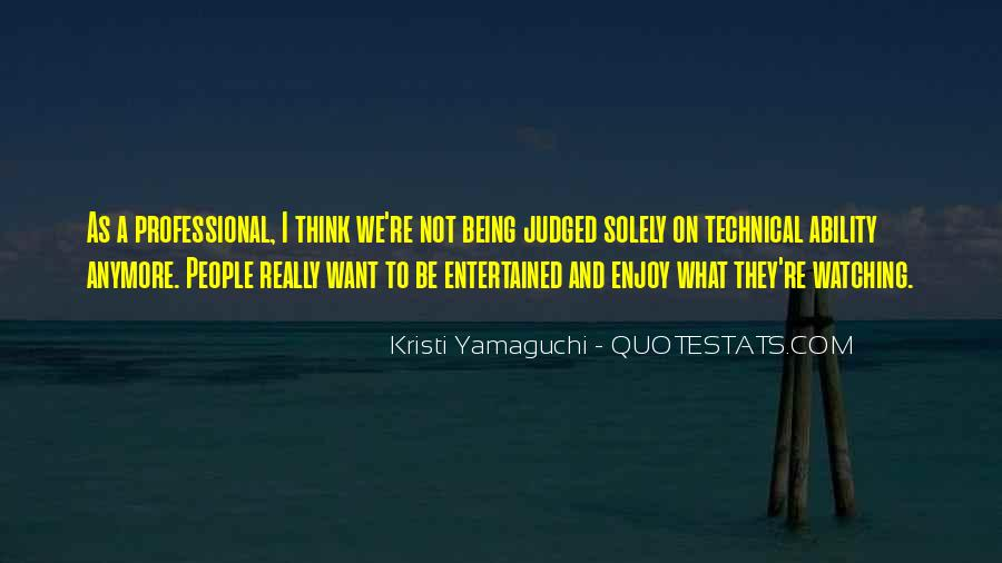 Quotes About Being Judged By Your Past #14499