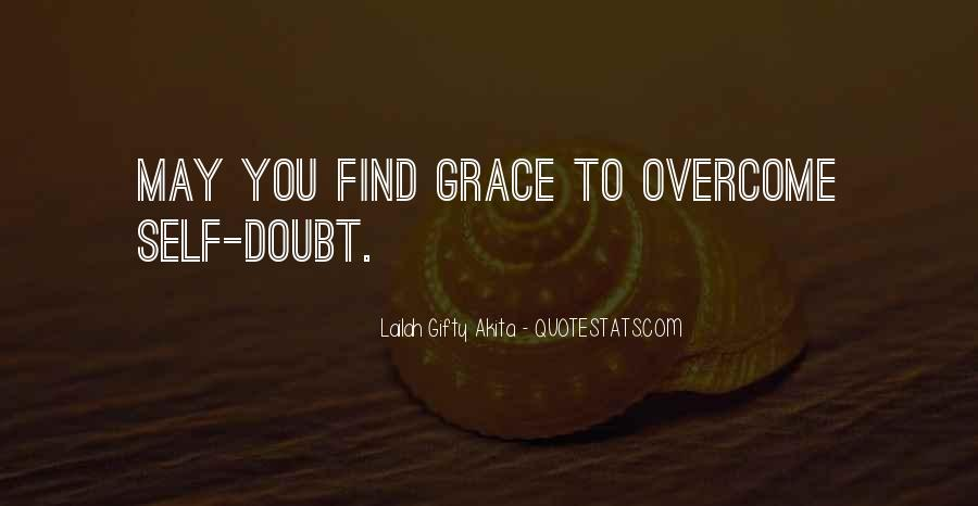 Quotes About Inner Strength And Faith #1127524