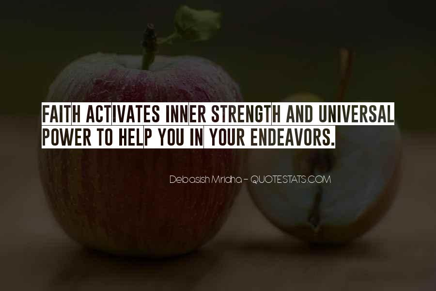 Quotes About Inner Strength And Faith #1372216