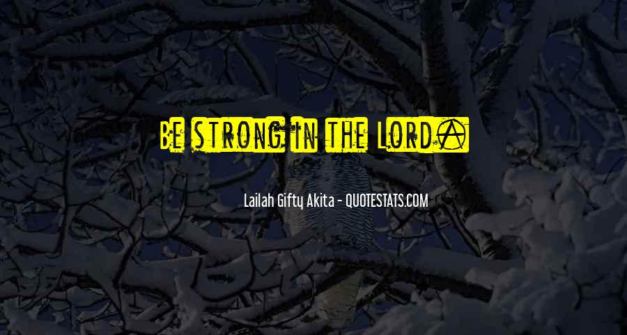 Quotes About Inner Strength And Faith #385225