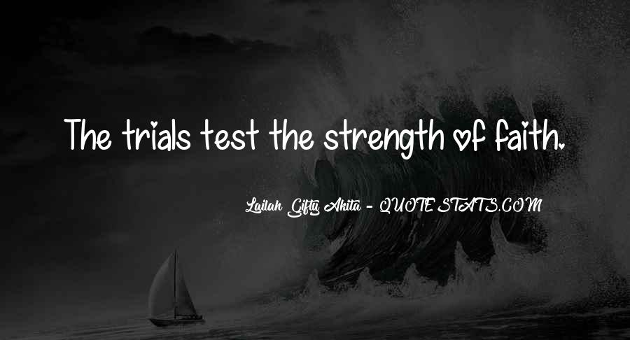 Quotes About Inner Strength And Faith #463548
