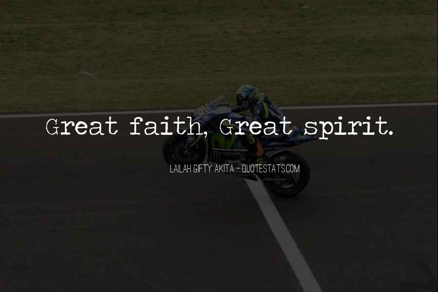 Quotes About Inner Strength And Faith #484608