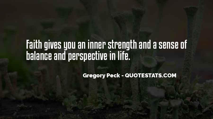Quotes About Inner Strength And Faith #662992