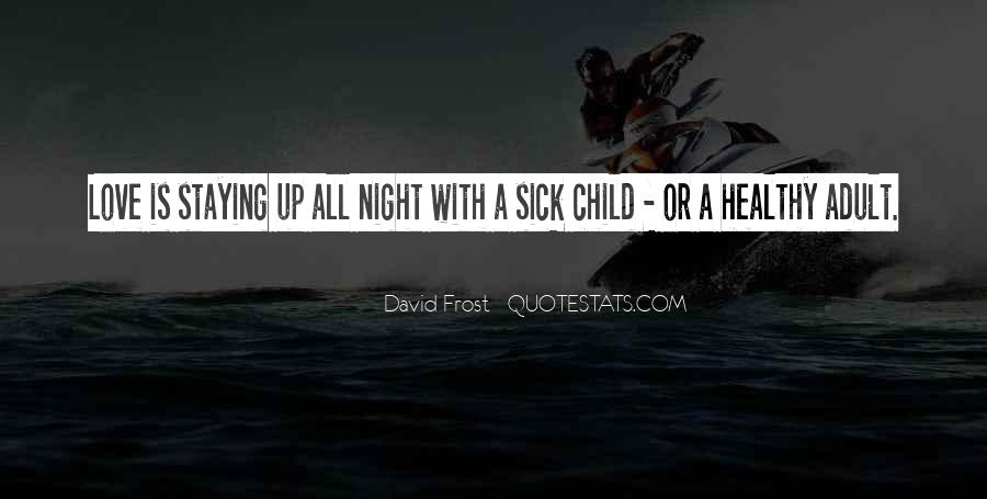 Up All Night Quotes #283383