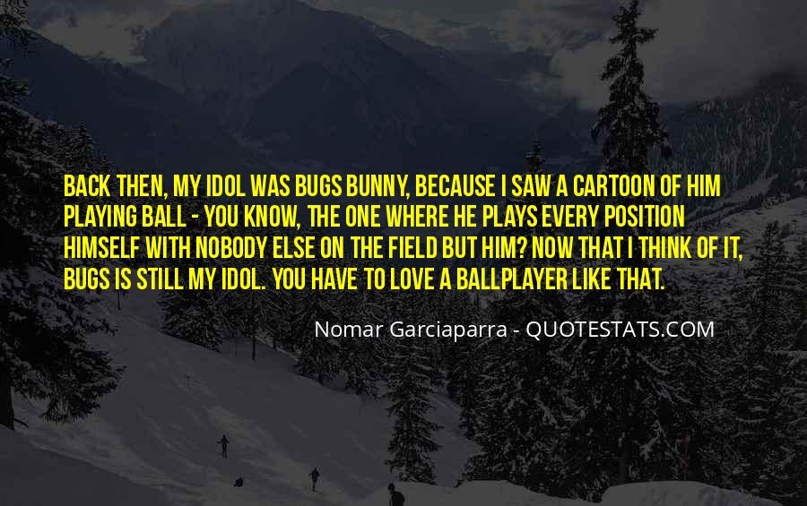 Quotes About Love Bugs #1647940